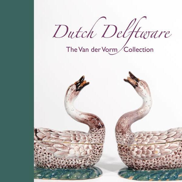 Dutch Delftware the van der Vorm Collection Book