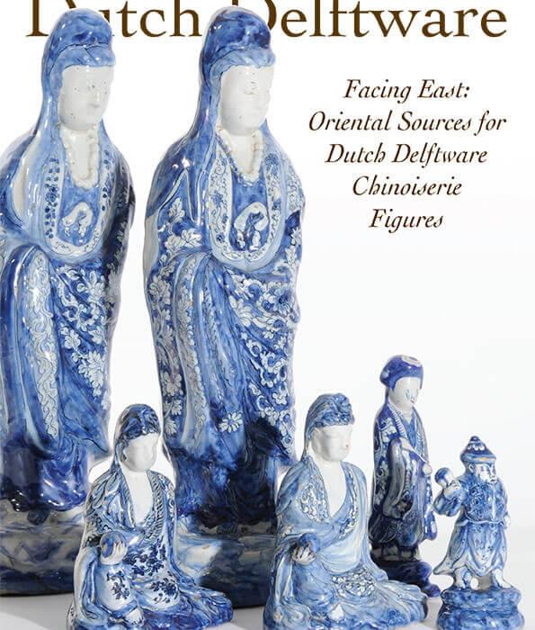 Dutch Delftware facing east about oriental sources for dutch delftware
