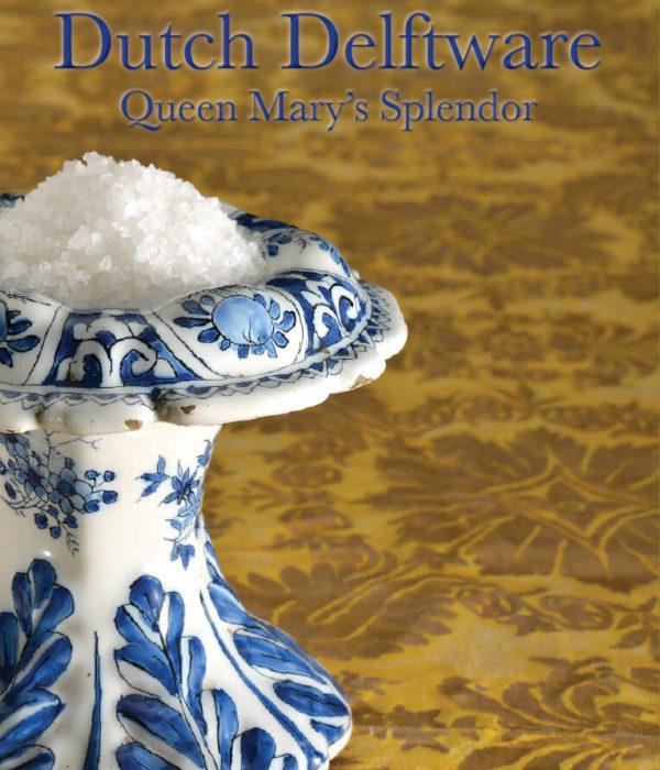 Dutch Delftware cover Queen Mary's Splendor